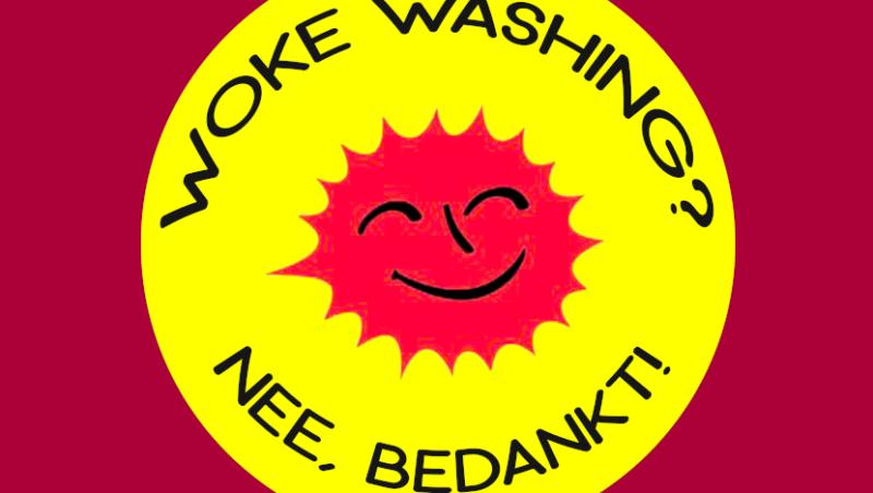 Woke washing? Nee, bedankt!